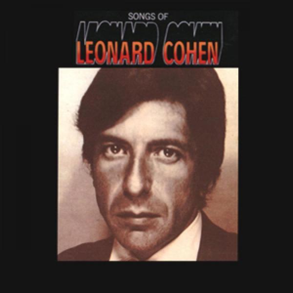 Leonard Cohen: Songs of Leonard Cohen   American Hit Network