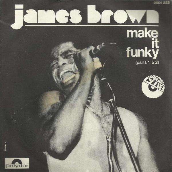Make It Funky - James Brown