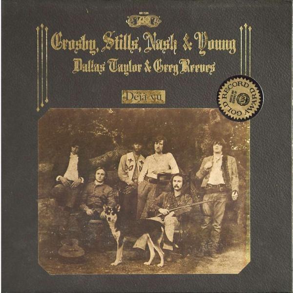 Crosby, Stills, Nash and Young - Déjà Vu