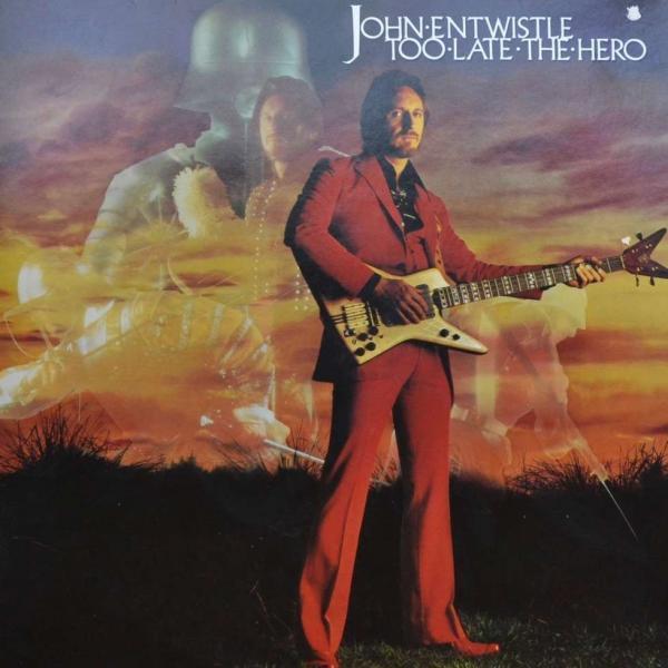 Too Late the Hero – John Entwistle