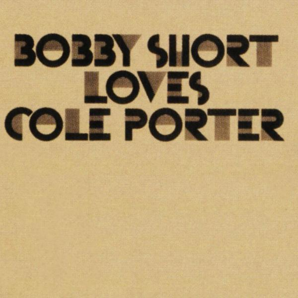 Bobby Short Loves Cole Porter