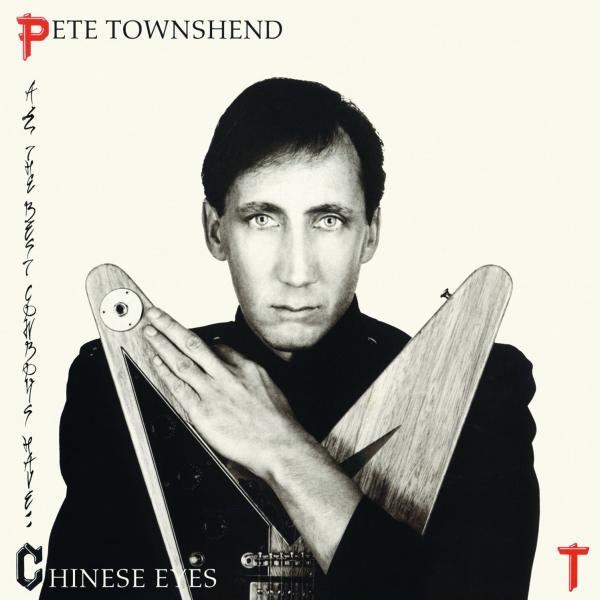 Pete Townsend - Chinese Eyes