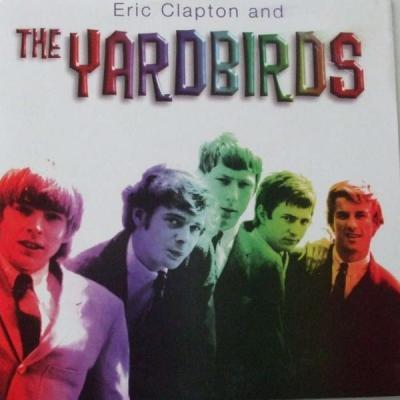 Eric Clapton and The Yardbirds
