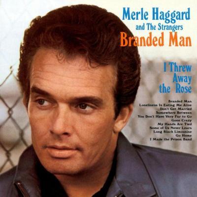 Merle Haggard: Branded Man