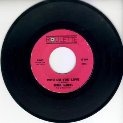 Who Do You Love – Ronnie Hawkins