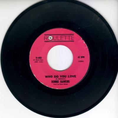 Who Do You Love – Ronnie Hawkins