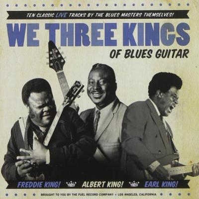 Freddie King - Albert King - Earl King