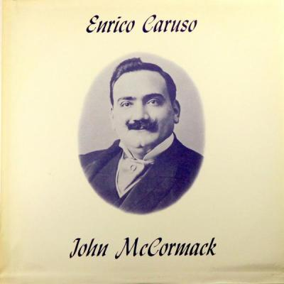 Enrico Caruso and John McCormack