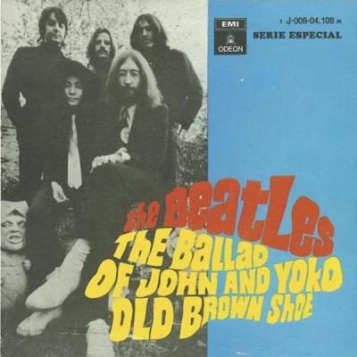 The Beatles: The Ballad of John and Yoko/Old Brown Shoe