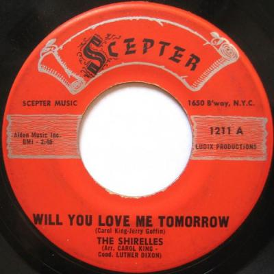 Will You Still Love Me Tomorrow? – The Shirelles