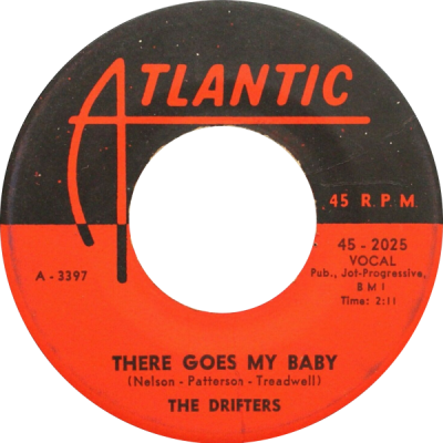 There Goes My Baby – The Drifters