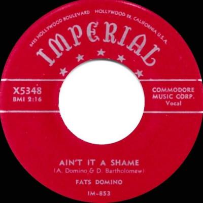 Ain't It a Shame – Fats Domino