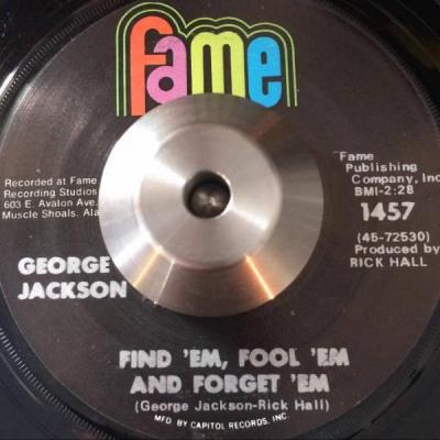 Find 'em, Fool 'em, Forget 'em – George Jackson